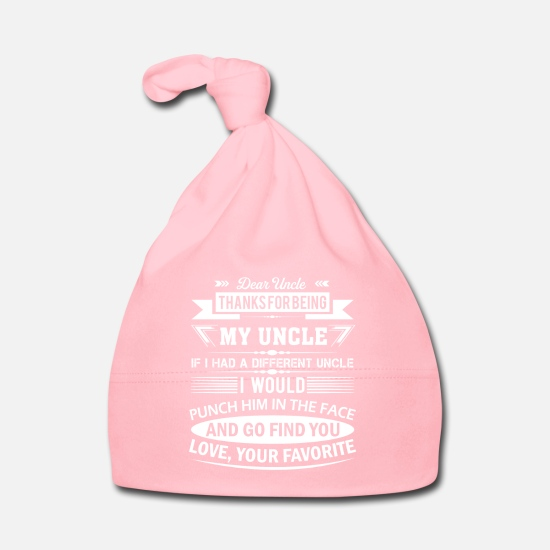 Uncle Baby Clothes - Dear Uncle... - Baby Cap light pink