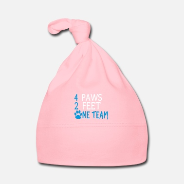 Dog Fashion 4 paws, 2 feet a team dogs friends gift - Baby Cap