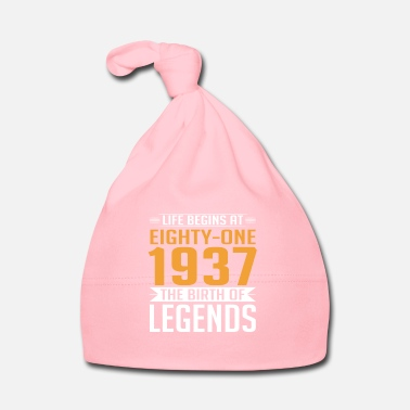 Year Of Birth 1937 81 81th Birthday years Legends gift - Baby Cap