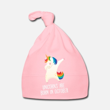 Unicorns Are Born In October Unicorns Are Born In October - Birthday Gift - Bonnet Bébé