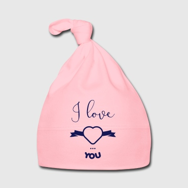 I Love I love you - Cappellino neonato
