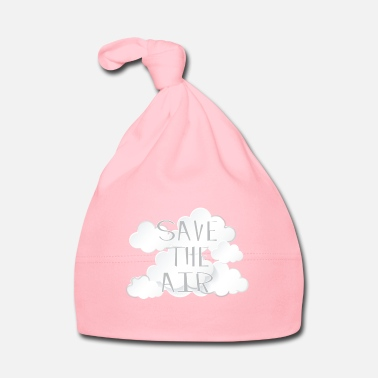 Air Air - Save the air - Baby Cap