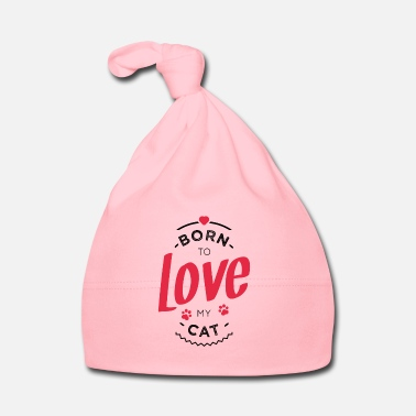Pet Born to love my cat - Baby Cap