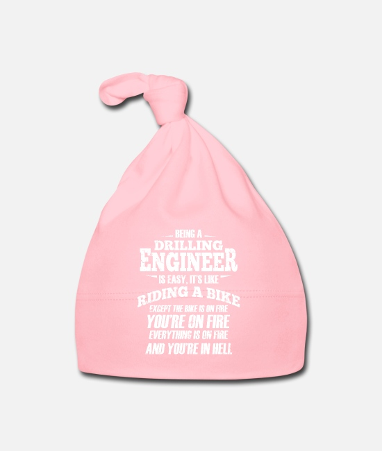 Drilling Process Baby Caps - Drilling Engineer Shirt You're On Fire Petroleum - Baby Cap light pink