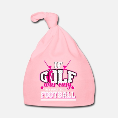 Hobby Golf - If it were easy, it would be soccer - Baby Cap