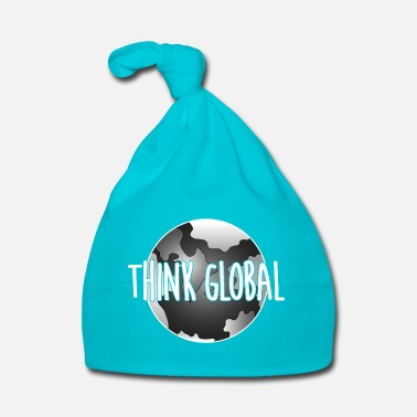 Global think global / global denken / global - Babymütze