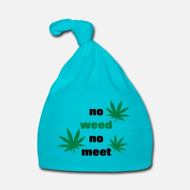 Stoner No Weed No meeting gift idea grass kiffen - Baby Cap