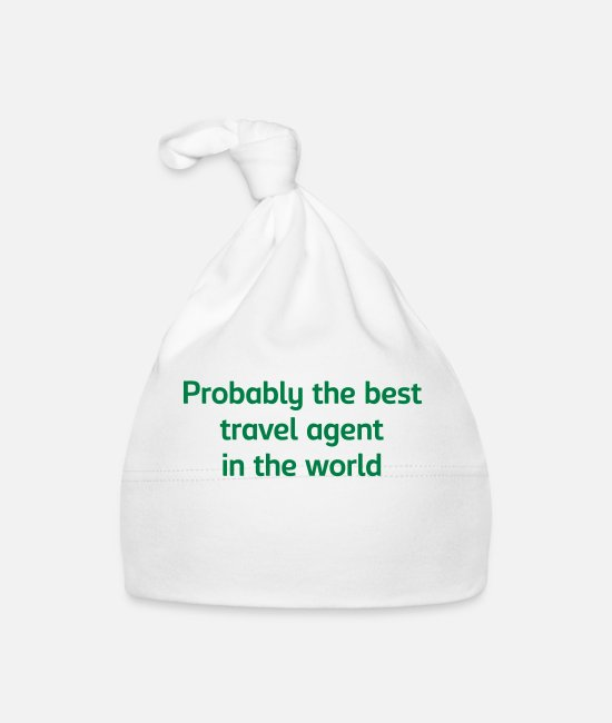 Agent Baby Caps - Probably the best travel agent in the wo - Baby Cap white