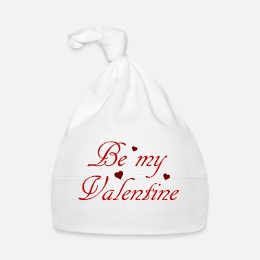 Be My Valentine be my valentine - Bonnet Bébé