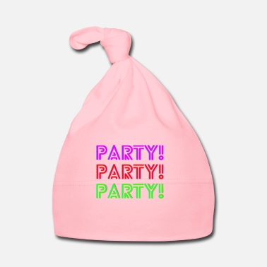 Party PARTY PARTY PARTY - Baby Cap