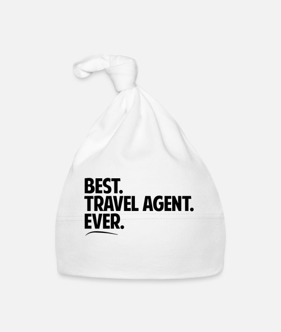 Alphabet Baby Caps - Best travel agent ever period bold text - Baby Cap white