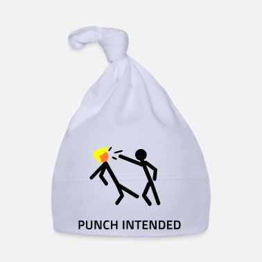PUNCH INTENDED - Baby Cap