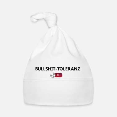 Tolerance Bullshit Tolerance off - Babyhue
