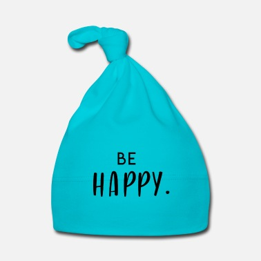 New Year Be Happy - Positive - Happy - Gift - Baby Cap