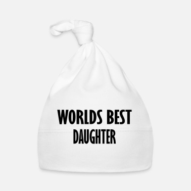 Daughter worlds best daughter - Baby Cap
