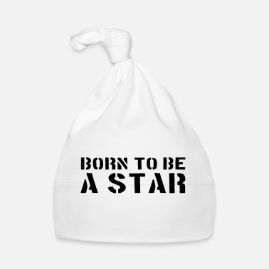 Born To Be A Star born to be a Star - Babymütze