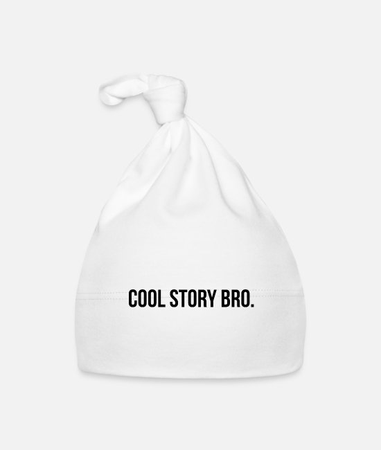 Annoyed Baby Caps - Cool Story Bro story talking annoying gift - Baby Cap white