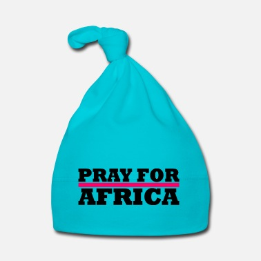 Africa Africa / Pray For Africa - Baby Cap