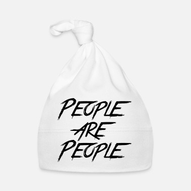 People PEOPLE ARE PEOPLE - Baby Cap