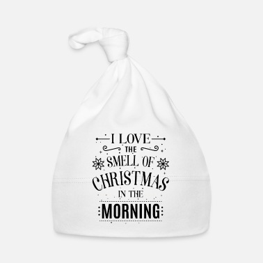 I love the smell of Christmas in the morning - Babyhue