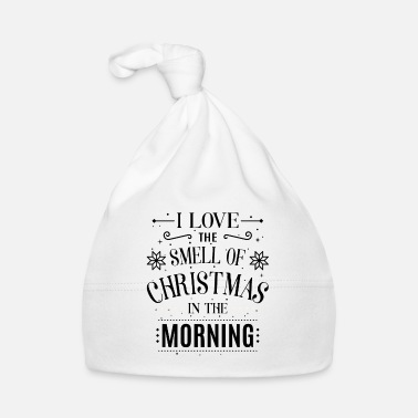 Xmas I love the smell of Christmas in the morning - Gorro bebé