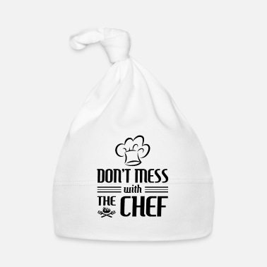 Chef Don't mess with the Chef - cooking gift - Muts voor baby's