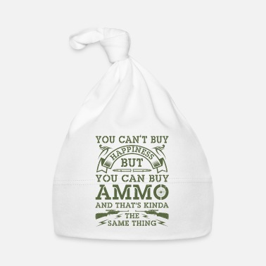 Sheriff You can't buy happiness but you can buy Ammo - Gorro bebé