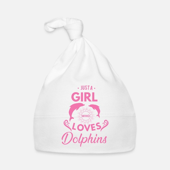 Gift Babykleidung - Just a girl who loves dolphins - Babymütze Weiß