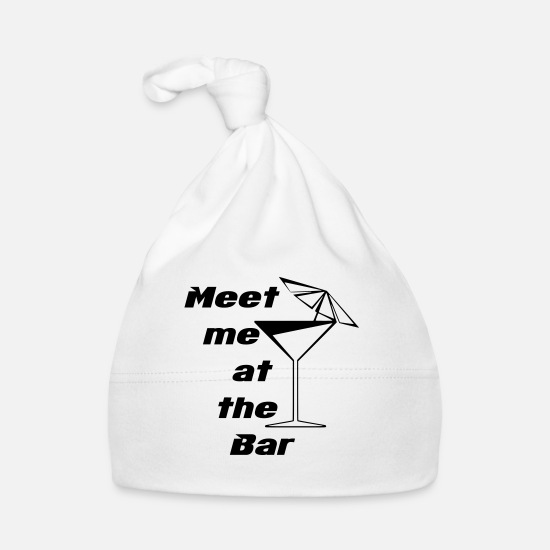 Alcohol Baby Clothes - Meet me at the Bar - Baby Cap white