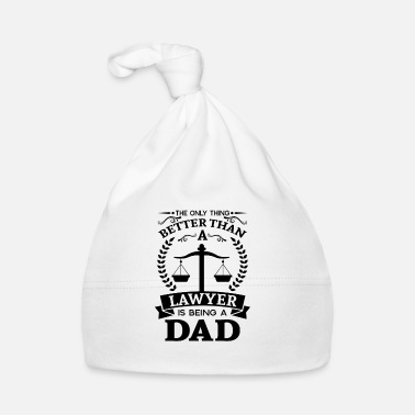 Police The only thing better than a lawyer is being a DAD - Bonnet Bébé