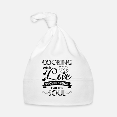 Soul Cooking with love provides food for the Soul - Cappellino neonato