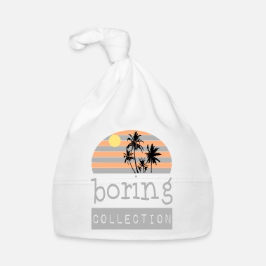 Palm Boring Collection / Summer / Trend / Sayings - Baby Cap