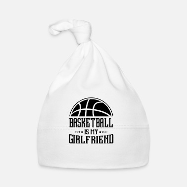 Font Basketball is my Girlfriend - Cappellino neonato