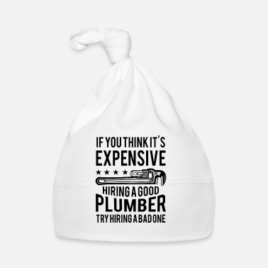 Tong Expensive hiring good plumber try hiring a bad one - Muts voor baby's