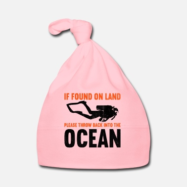 Suit If found on land, please throw back into the ocean - Baby Cap