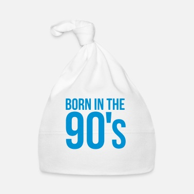 90s BORN IN THE 90S - Baby Cap
