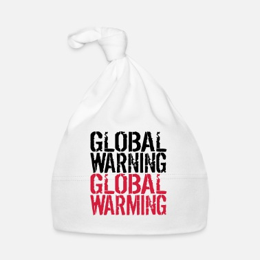 Global Global Advarsel - Global Warming - Babyhue