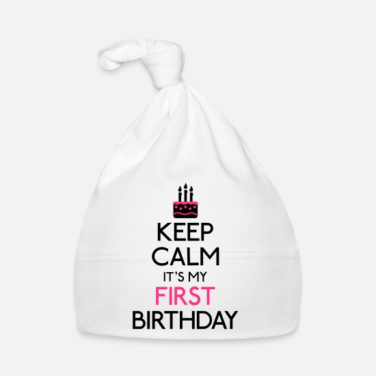 My Babytøj - Keep Calm it's my first Birthday - Babyhue hvid
