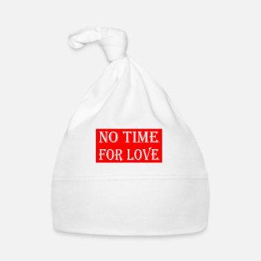 Nolove No time For Love - Babymütze