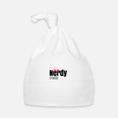 I am nerdy by nature - Baby Cap