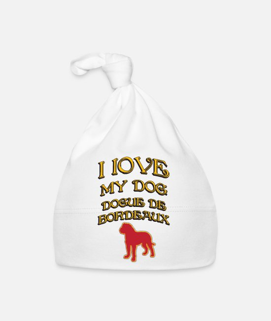Sweet Dog Baby Caps - I LOVE MY DOG Dogue de Bordeaux - Baby Cap white