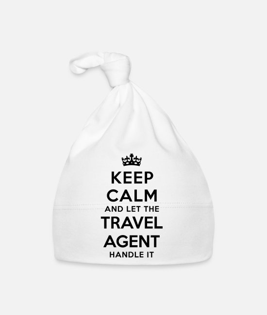 Calm Baby Caps - keep calm let travel agent handle it - Baby Cap white