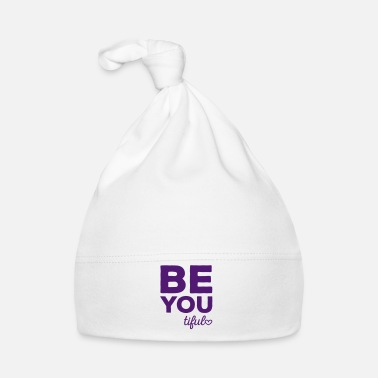 Inspiration Be-You-Tiful Positive Quote - Bonnet Bébé
