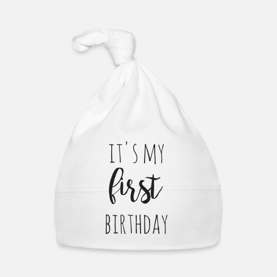 Baby Baby Clothes - it's my first birthday - Baby Cap white