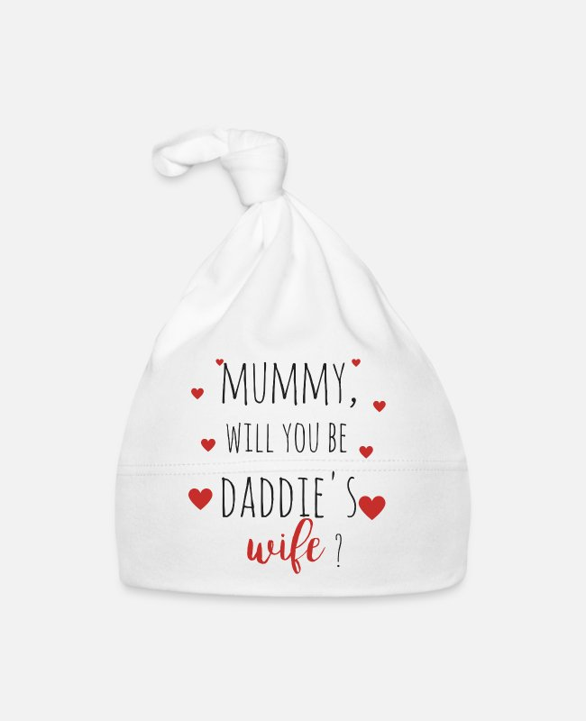 Mummy Baby Mützen - Mummy, will you be daddie's wife? - Babymütze Weiß