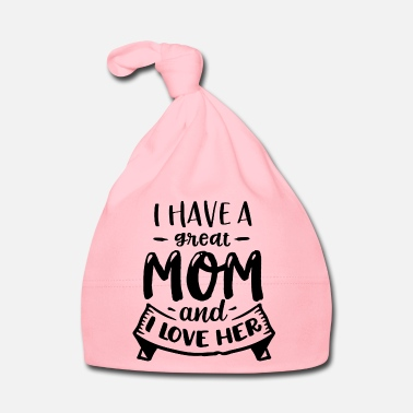 Fairy Tail I have a great mom and I love her - Baby Cap