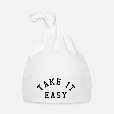 Slogan Take It Easy - Muts voor baby's
