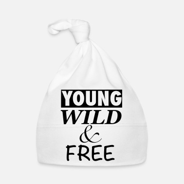 Young Wild And Free young wild and free - Babymütze