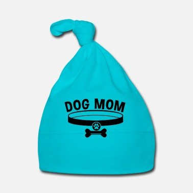 Dog Mom / Dog Mom - Baby Cap