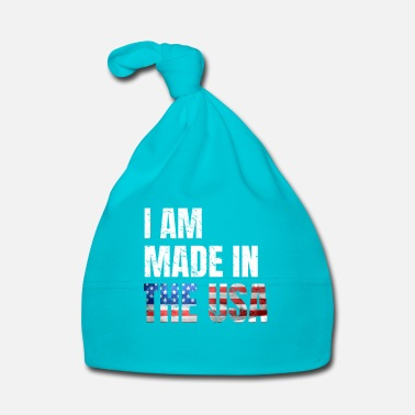 Made In Usa Fourth of July I Am Made in The USA for Proud Amer - Baby Cap